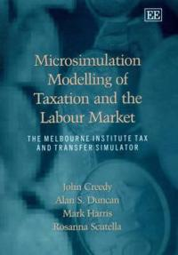 Microsimulation Modelling of Taxation and the Labour Market