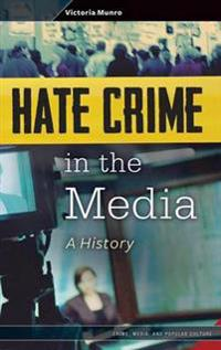 Hate Crime in the Media