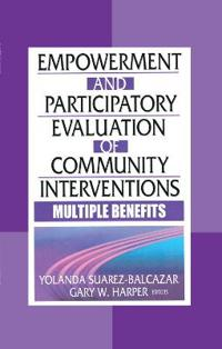 Empowerment and Participatory Evaluation in Community Intervention