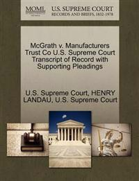 McGrath V. Manufacturers Trust Co U.S. Supreme Court Transcript of Record with Supporting Pleadings