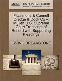 Fitzsimons & Connell Dredge & Dock Co V. Mullen U.S. Supreme Court Transcript of Record with Supporting Pleadings
