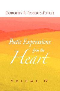 Poetic Expressions from the Heart