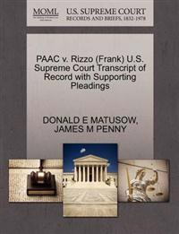 Paac V. Rizzo (Frank) U.S. Supreme Court Transcript of Record with Supporting Pleadings