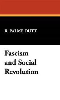 Fascism and Social Revolution