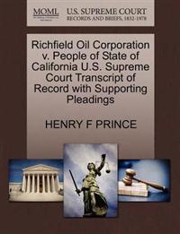 Richfield Oil Corporation V. People of State of California U.S. Supreme Court Transcript of Record with Supporting Pleadings