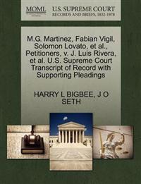 M.G. Martinez, Fabian Vigil, Solomon Lovato, Et Al., Petitioners, V. J. Luis Rivera, Et Al. U.S. Supreme Court Transcript of Record with Supporting Pleadings
