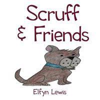 Scruff & Friends