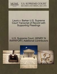 Lauro V. Barker U.S. Supreme Court Transcript of Record with Supporting Pleadings