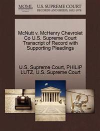 McNutt V. McHenry Chevrolet Co U.S. Supreme Court Transcript of Record with Supporting Pleadings