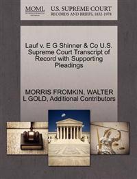 Lauf V. E G Shinner & Co U.S. Supreme Court Transcript of Record with Supporting Pleadings