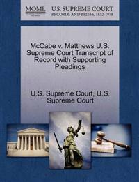 McCabe V. Matthews U.S. Supreme Court Transcript of Record with Supporting Pleadings