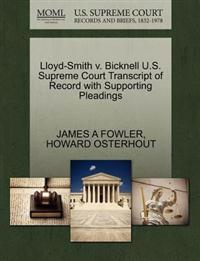 Lloyd-Smith V. Bicknell U.S. Supreme Court Transcript of Record with Supporting Pleadings