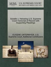 Schafer V. Helvering U.S. Supreme Court Transcript of Record with Supporting Pleadings