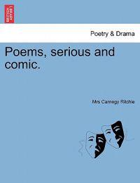 Poems, Serious and Comic.