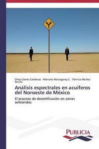 Analisis Espectrales En Acuiferos del Noroeste de Mexico