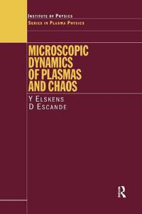 Microscopic Dynamics of Plasmas and Chaos