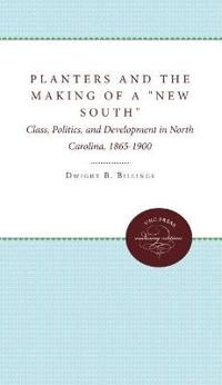 """Planters and the Making of a """"New South"""""""