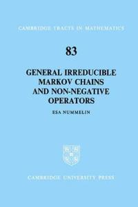 General Irreducible Markov Chains And Non-negative Operators