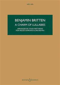 A Charm of Lullabies, Op. 41: Arranged for Mezzo-Soprano and Orchestra