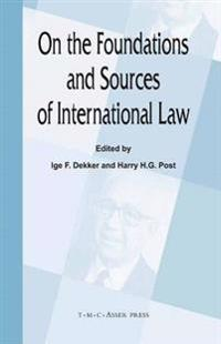 On the Foundations and Sources of International Law