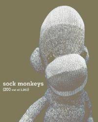 Sock Monkeys (200 Out of 1, 863)