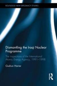 Dismantling the Iraqi Nuclear Programme