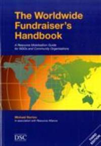 Worldwide fundraisers handbook - a resource mobilisation guide for nhos and