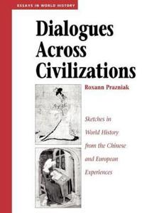 Dialogues Across Civilizations