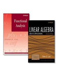 Linear Algebra and Its Applications, Second Edition + Functional Analysis S