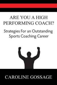 Are You a High Performing Coach