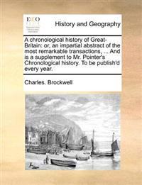 A Chronological History of Great-Britain