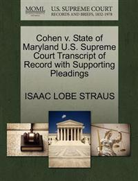 Cohen V. State of Maryland U.S. Supreme Court Transcript of Record with Supporting Pleadings