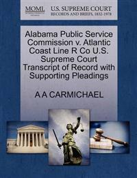 Alabama Public Service Commission V. Atlantic Coast Line R Co U.S. Supreme Court Transcript of Record with Supporting Pleadings