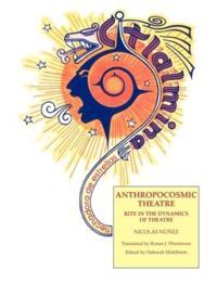 Anthropocosmic Theatre