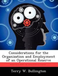 Considerations for the Organization and Employment of an Operational Reserve