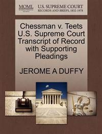 Chessman V. Teets U.S. Supreme Court Transcript of Record with Supporting Pleadings