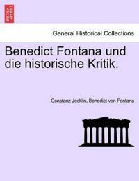 Benedict Fontana Und Die Historische Kritik.
