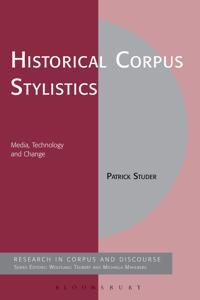 Historical Corpus Stylistics