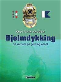 Hjelmdykking - Knut-Erik Haugen | Ridgeroadrun.org