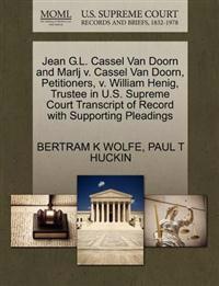 Jean G.L. Cassel Van Doorn and Marlj V. Cassel Van Doorn, Petitioners, V. William Henig, Trustee in U.S. Supreme Court Transcript of Record with Supporting Pleadings
