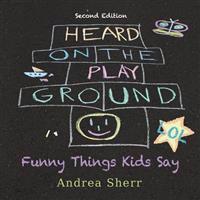 Heard on the Playground