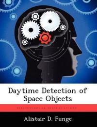 Daytime Detection of Space Objects