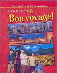 Bon Voyage! Level 1, Workbook and Audio Activities Student Edition