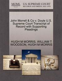 John Morrell & Co V. Doyle U.S. Supreme Court Transcript of Record with Supporting Pleadings