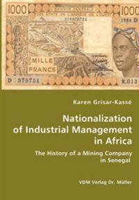 Nationalization of Industrial Management in Africa