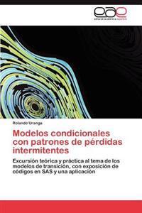 Modelos Condicionales Con Patrones de Perdidas Intermitentes