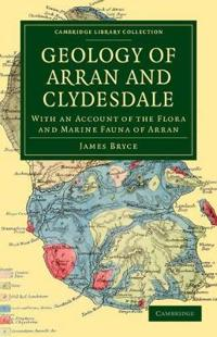 Geology of Arran and Clydesdale