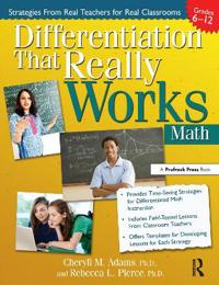 Differentiation That Really Works: Math - Grades 6 to 12