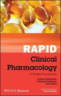 Rapid Clinical Pharmacology Rapid Clinical Pharmacology: A Student Formulary a Student Formulary