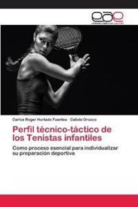 Perfil Tecnico-Tactico de Los Tenistas Infantiles
